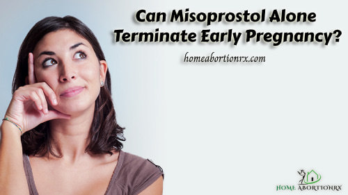 can-misoprostol-alone-terminate-early-pregnancy